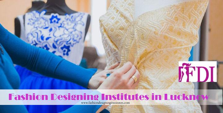 Fashion Designing Institutes in Lucknow