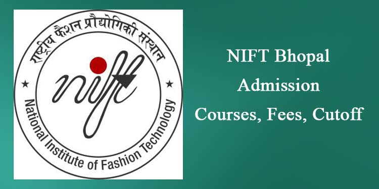 NIFT Bhopal Admission Course